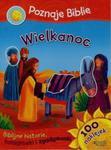 Poznaję Biblię Wielkanoc Biblijne historie 100 naklejek w sklepie internetowym Booknet.net.pl