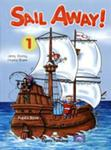 Sail Away! 1 Pupil`s Pack (Pupil`s Book + Story Book) w sklepie internetowym Booknet.net.pl
