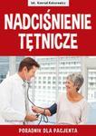 Nadciśnienie tętnicze Poradnik dla pacjenta w sklepie internetowym Booknet.net.pl