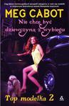Top Modelka 2 Nie chcę być dziewczyną z wybiegu w sklepie internetowym Booknet.net.pl