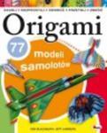 Origami 77 modeli samolotów w sklepie internetowym Booknet.net.pl