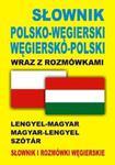 Słownik polsko-węgierski węgiersko-polski wraz z rozmówkami w sklepie internetowym Booknet.net.pl