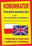 Komunikator polsko-angielski czyli ucz się języka ze słownika :) w sklepie internetowym Booknet.net.pl