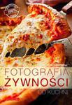Fotografia żywności od kuchni w sklepie internetowym Booknet.net.pl