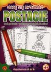 Uczę się rysować Postacie w sklepie internetowym Booknet.net.pl