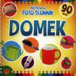 Mój pierwszy foto słownik Domek w sklepie internetowym Booknet.net.pl