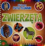 Mój pierwszy foto słownik Zwierzęta w sklepie internetowym Booknet.net.pl