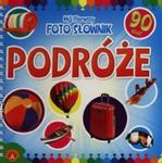 Mój pierwszy foto słownik Podróże w sklepie internetowym Booknet.net.pl