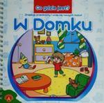 Co gdzie jest W domku w sklepie internetowym Booknet.net.pl