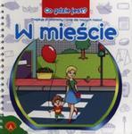 Co gdzie jest W mieście w sklepie internetowym Booknet.net.pl