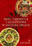 Mity tajemnice i szaleństwa w historii świata w sklepie internetowym Booknet.net.pl