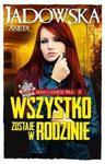 Wszystko zostaje w rodzinie w sklepie internetowym Booknet.net.pl