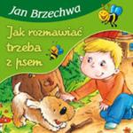 Jak rozmawiać trzeba z psem w sklepie internetowym Booknet.net.pl