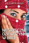 Niegrzeczne dziewczynki w Biblii w sklepie internetowym Booknet.net.pl