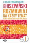 Język hiszpański Rozmawiaj na każdy temat 1 w sklepie internetowym Booknet.net.pl