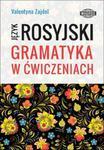 Język Rosyjski Gramatyka w ćwiczeniach w sklepie internetowym Booknet.net.pl