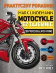 Motocykle bez tajemnic w sklepie internetowym Booknet.net.pl