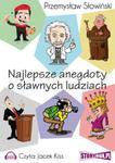 Najlepsze anegdoty o sławnych ludziach w sklepie internetowym Booknet.net.pl