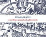 Dominikanie o siedmiu grzechach głównych w sklepie internetowym Booknet.net.pl