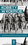 Kobiety w kokpicie. Zapomniane bohaterki drugiej wojny światowej w sklepie internetowym Booknet.net.pl