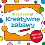 Kreatywne zabawy Zeszyt trzeci w sklepie internetowym Booknet.net.pl