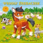 Wesołe książeczki. Wesoły źrebaczek w sklepie internetowym Booknet.net.pl