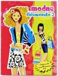 Modne dziewczęta 2 w sklepie internetowym Booknet.net.pl