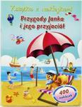 Przygody Janka i jego przyjaciół Książka z naklejkami w sklepie internetowym Booknet.net.pl