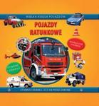 Pojazdy ratunkowe Wielka księga pojazdów w sklepie internetowym Booknet.net.pl