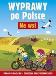 Na wsi Wyprawy po Polsce w sklepie internetowym Booknet.net.pl