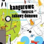 Kangurowe twórcze zabawy domowe dla 2-3 latków w sklepie internetowym Booknet.net.pl