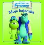 Moja bajeczka Uniwersytet potworny w sklepie internetowym Booknet.net.pl