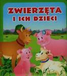 Zwierzęta i ich dzieci Pianki w sklepie internetowym Booknet.net.pl