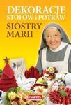 Dekoracje stołów i potraw siostry Marii w sklepie internetowym Booknet.net.pl