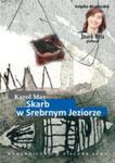 Skarb w Srebrnym Jeziorze w sklepie internetowym Booknet.net.pl