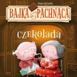 Bajka pachnąca czekoladą w sklepie internetowym Booknet.net.pl