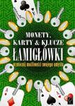 Monety, karty i klucze - Łamigłówki w sklepie internetowym Booknet.net.pl