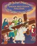 Droga krzyżowa malucha w sklepie internetowym Booknet.net.pl