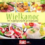 Wielkanoc. 111 najlepszych przepisów w sklepie internetowym Booknet.net.pl
