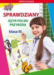 Sprawdziany klasa 3. Język polski. Przyroda w sklepie internetowym Booknet.net.pl