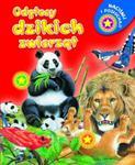 Odgłosy dzikich zwierząt. Naciśnij i posłuchaj w sklepie internetowym Booknet.net.pl