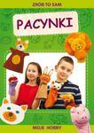 Zrób to sam. Pacynki. Moje hobby w sklepie internetowym Booknet.net.pl