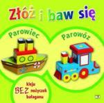 Złóż i baw się: Parowiec, Parowóz w sklepie internetowym Booknet.net.pl