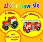 Złóż i baw się: Traktor, wóz strażacki w sklepie internetowym Booknet.net.pl