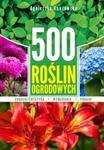 500 roślin ogrodowych w sklepie internetowym Booknet.net.pl