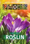 Atlas roślin 200 polskich gatunków w sklepie internetowym Booknet.net.pl