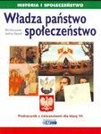 Historia i społeczeństwo. Władza, państwo, społeczeństwo. Klasa VI- podręcznik z ćwiczeniami w sklepie internetowym Booknet.net.pl