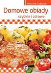 Domowe obiady. Szybkie i zdrowe w sklepie internetowym Booknet.net.pl