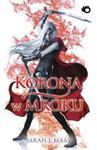 Szklany Tron 2 Korona w mroku w sklepie internetowym Booknet.net.pl
