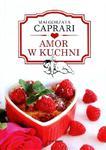 Amor w kuchni w sklepie internetowym Booknet.net.pl